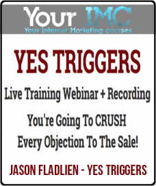 Jason Fladlien – Yes Triggers
