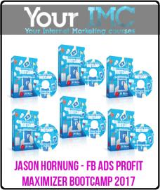 Jason Hornung – FB Ads Profit Maximizer Bootcamp 2017
