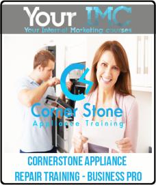 Cornerstone Appliance Repair Training – Business Pro