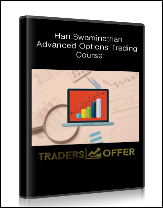 Hari Swaminathan – Advanced Options Trading Course