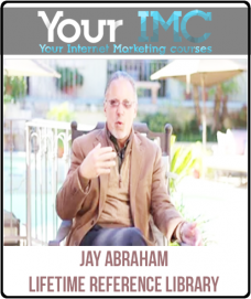 Jay Abraham – Lifetime Reference Library