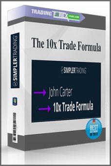 The 10x Trade Formula