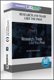 RESEARCH AND TRADE LIKE THE PROS