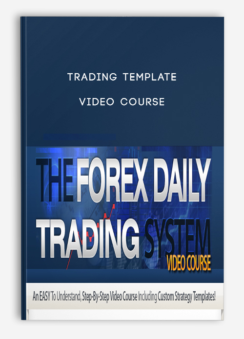 Trading Template – Video Course