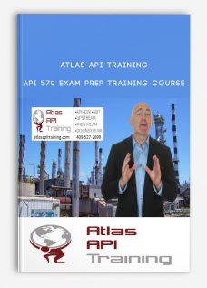 Atlas Api Training – API 570 Exam Prep Training Course