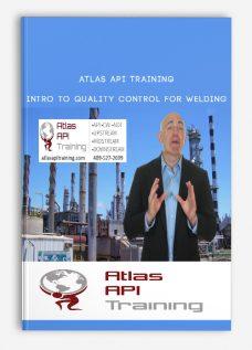 Atlas Api Training – Intro To Quality Control For Welding