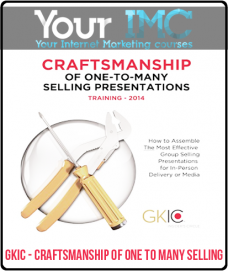 GKIC – Craftsmanship of One to Many Selling
