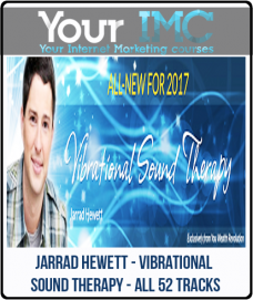 Jarrad Hewett – Vibrational Sound Therapy – All 52 Tracks