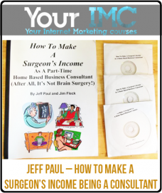 Jeff Paul – How To Make A Surgeon's Income Being A Consultant