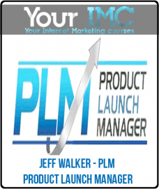 Jeff Walker – PLM – PRODUCT LAUNCH MANAGER