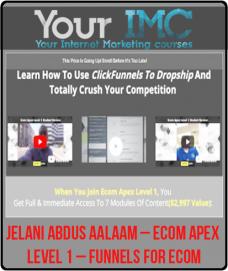 Jelani Abdus Aalaam – Ecom Apex Level 1 – Funnels For Ecom