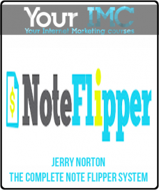 Jerry Norton – The Complete Note Flipper System
