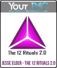 Jesse Elder – The 12 Rituals 2.0