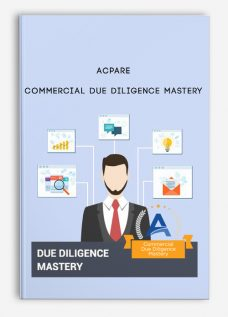 ACPARE – Commercial Due Diligence Mastery