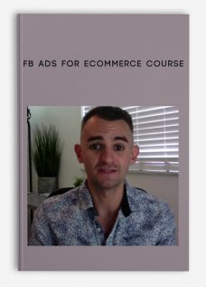 FB Ads for Ecommerce Course