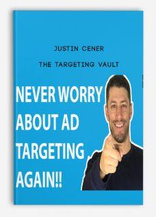 Justin Cener – The Targeting Vault