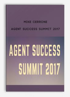 Mike Cerrone – Agent Success Summit 2017