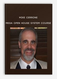 Mike Cerrone – MEGA Open House System Course