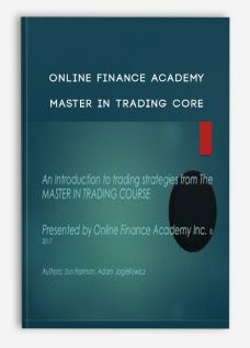 Online Finance Academy – Master In Trading Core