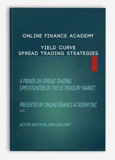 Online Finance Academy – Yield Curve – Spread Trading Strategies