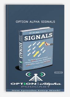 Option Alpha Signals