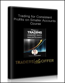 Trading for Consistent Profits on Smaller Accounts Course