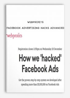 Webprofits – Facebook Advertising Hacks Advanced