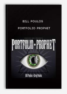 Bill Poulos – Portfolio Prophet