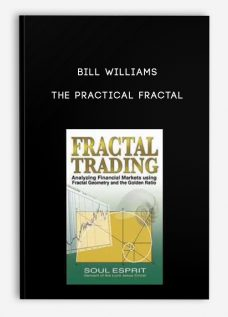 Bill Williams – The Practical Fractal