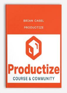 Brian Casel – Productize