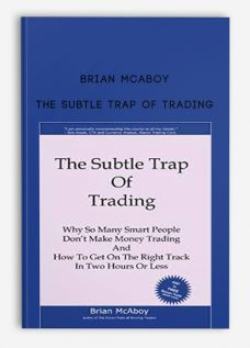 Brian McAboy – The Subtle Trap of Trading