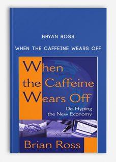 Bryan Ross – When the Caffeine Wears Off