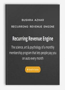 Bushra Azhar – Recurring Revenue Engine