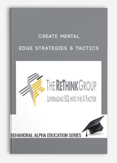Create Mental Edge Strategies & Tactics