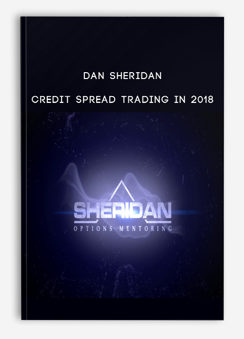 Dan Sheridan – Credit Spread Trading In 2018