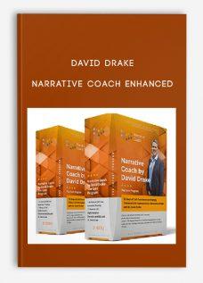 David Drake – Narrative Coach Enhanced