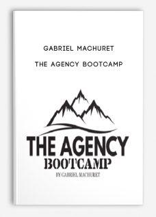Gabriel Machuret – The Agency Bootcamp