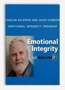 Harlan Kilstein and Dave Dobson – Emotional Integrity Program