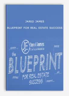 Jared James – Blueprint For Real Estate Success