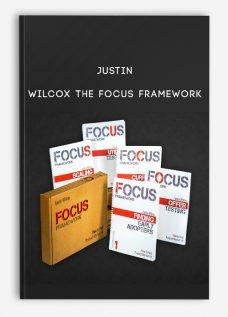 Justin – Wilcox The Focus Framework