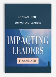 Michael Neill – Impacting Leaders