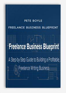 Pete Boyle – Freelance Business Blueprint