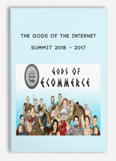 The Gods Of The Internet Summit 2018 + 2017