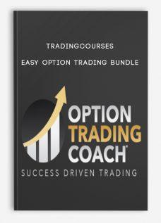 Tradingcourses – Easy Option Trading Bundle