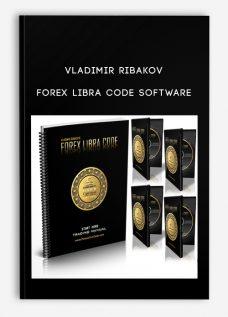 Vladimir Ribakov – Forex Libra Code Software