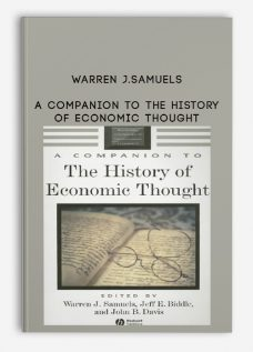 Warren J.Samuels – A Companion to the History of Economic Thought