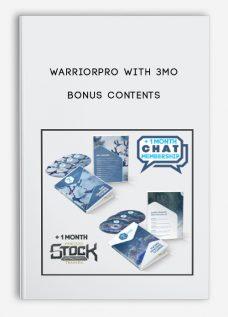 WarriorPRO with 3mo Bonus Contents