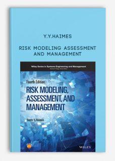 Y.Y.Haimes – Risk Modeling Assessment and Management