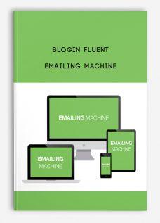 Blogin Fluent – Emailing Machine