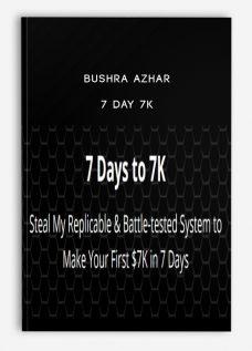 Bushra Azhar – 7 Day 7K
